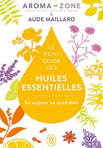 le-petit-livre-des-huiles-essentielles-aude-maillard-livre