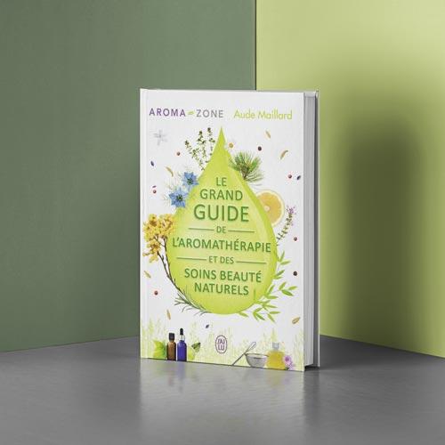 le-grand-guide-de-aromatherapie-soins-beaute-naturels